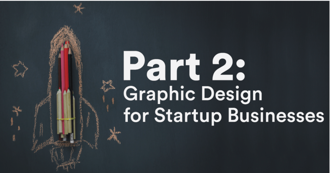 Why an Unlimited Graphic Design Service is Important for Startup Businesses