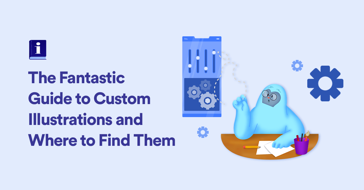 The Fantastic Guide to Custom Illustrations and Where to Find Them - DY Blog