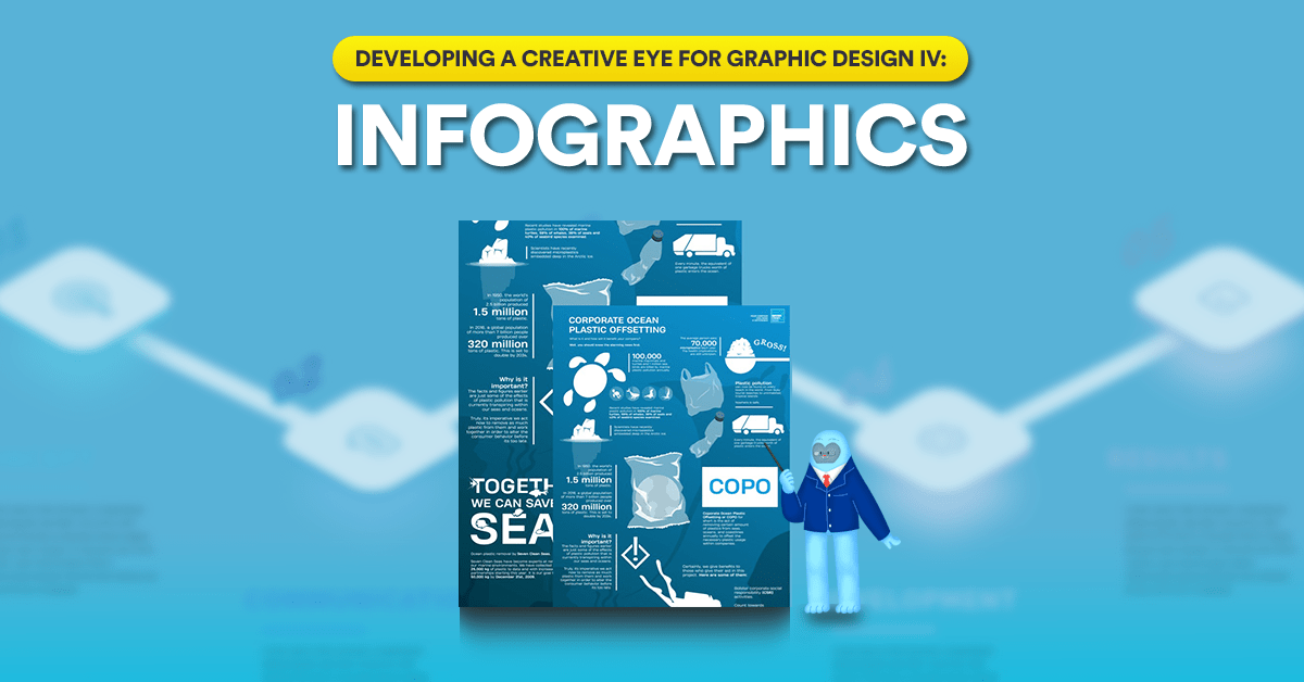 Developing a Creative Eye for Graphic Design IV: Infographics