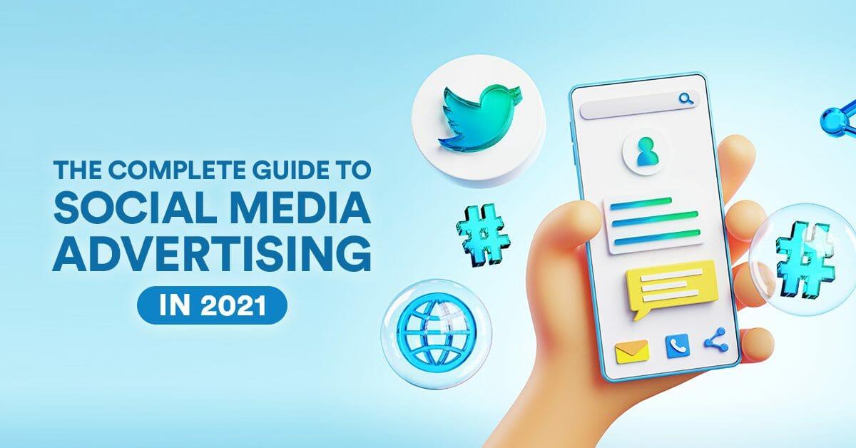 [Twitter] Social Media Advertising in 2021