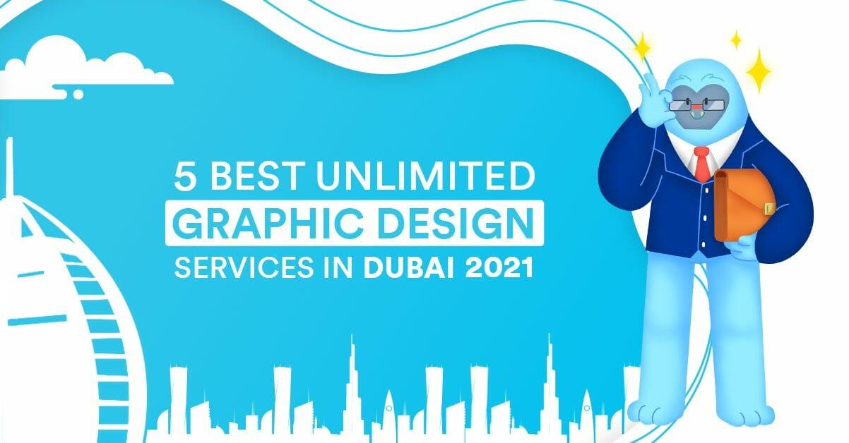 5 Best Unlimited Graphic Design Services in Dubai 2021