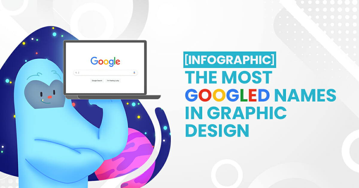 [INFOGRAPHIC] Most Googled Names in Graphic Design