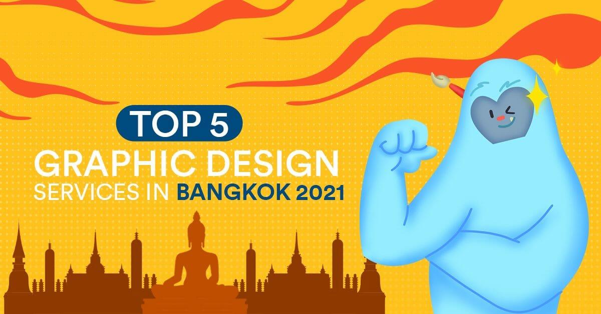 Top 5 Graphic Design Services in Bangkok 2021