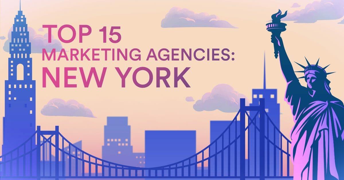 15 Best Digital Marketing Agencies in New York City